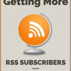 How To Get More RSS Subscribers