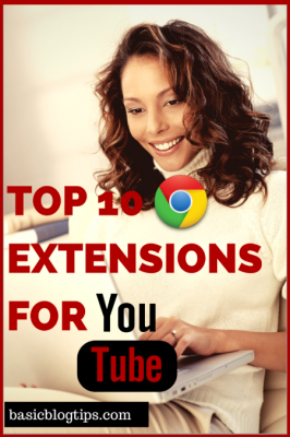 Top Chrome Extensions for Watching YouTube