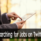 Searching for Jobs on Twitter