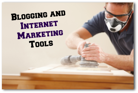 Blogging and Internet Marketing Tools