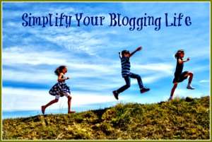 Simplify Your Blogging Life