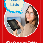 Twitter Lists The Complete Guide