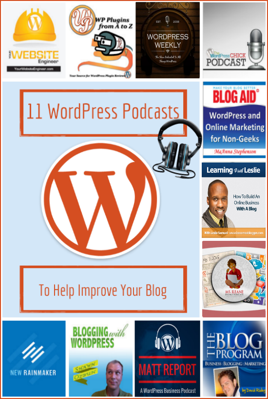 11 Brilliant WordPress Podcasts to Improve Your Blog via @ileane