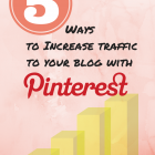 5 Tips to Increase Blog Traffic With Pinterst