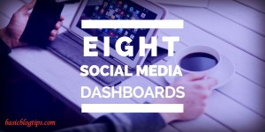 8 Social Media Dashboards Compared